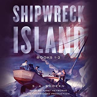 Shipwreck Island, Books 1-2                   By:                                                                                                                                 S. A. Bodeen                               Narrated by:                                                                                                                                 Kirby Heyborne                      Length: 7 hrs and 38 mins     10 ratings     Overall 4.5