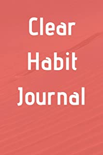 Clear Habit Journal: 6'x9' lined 120 pages notebook