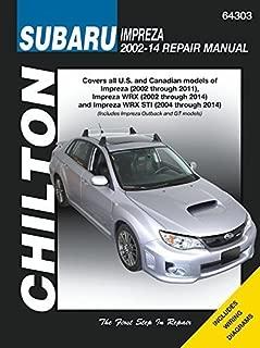 Subaru Impreza & WRX Automotive Repair Manual: 2002 to 2014 (Chilton) (2015-02-18)