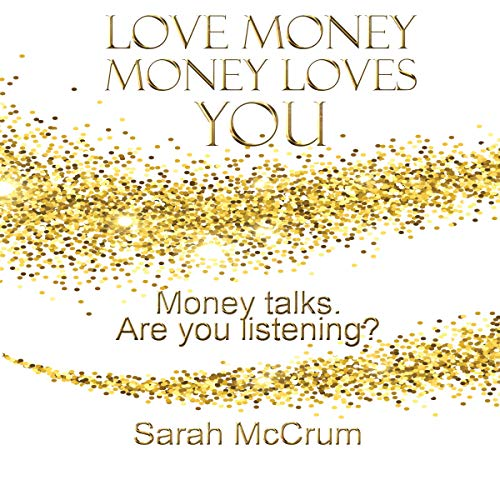 Love Money, Money Loves You  By  cover art