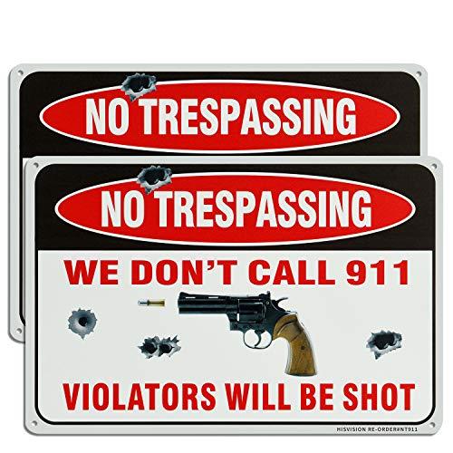 "HISVISION 2 Pack Gun Sign, We Don't Call 911, No Trespassing Violators Will Be Shot Sign- 12"" x 8"" Rust Free Aluminum UV Protected & Waterproof Armed Sign"