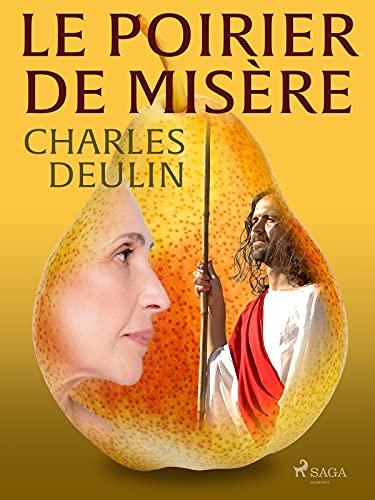 Le Poirier de Misère (French Edition)