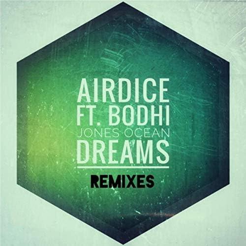 AirDice & Bodhi Jones