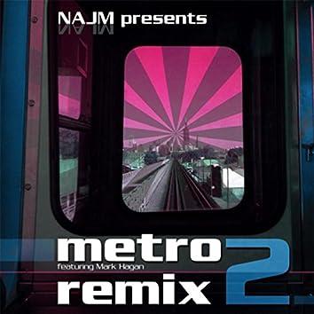 Metro 2 (Remix) [feat. Mark Hagan]