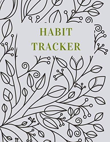 Habit Tracker: Leaves Journal Notebook To Track Your Habits & Goals | Undated Log Book With Action Steps Planner For Men & Women | Tracker Perfect For Adults, College Students & Teens