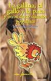 La gallina, el gallo y la pata y otros cinco cuentos populares: Volume 5 (en familia)