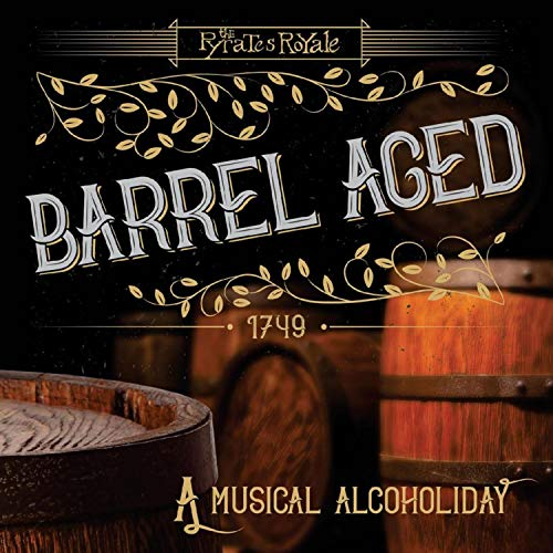 Barrel Aged: A Musical Alcoholiday