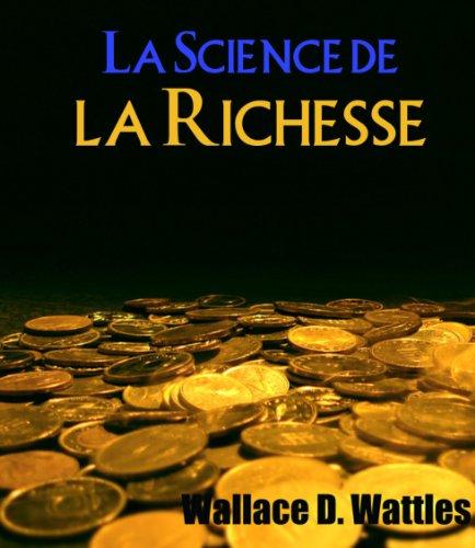 Devenir Riche - La Science de la Richesse