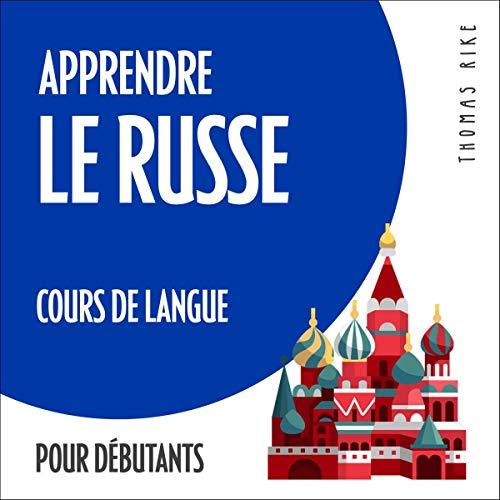 Apprendre le russe - cours de langue pour débutants