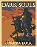 Dark Souls Coloring Book: Dark Souls Stunning An Adult Coloring Book True Gifts For Family