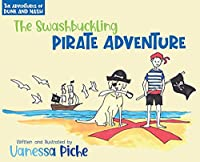 The Adventures of Dune and Nash The Swashbuckling Pirate Adventure