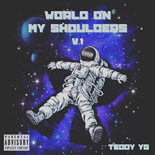 World on My Shoulders [Explicit]