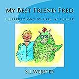 My Best Friend Fred 2 (Volume 2)