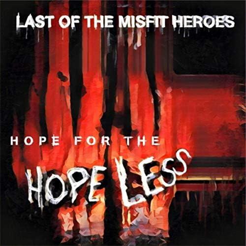 Last of the Misfit Heroes