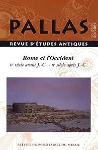 Rome et l'Occident, IIe av. J.C. - IIe ap. J.C. Colloque de la SOPHAU par Sophie Collin-Bouffier