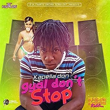 Gyal Don't Stop - Single