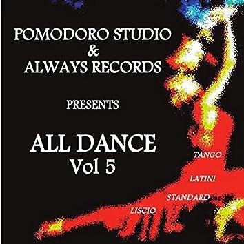 All Dance, Vol. 5 (Tango, latini, standard, liscio)