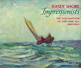 Jersey Shore Impressionists: The Fascination of Sun and Sea 1880-1940