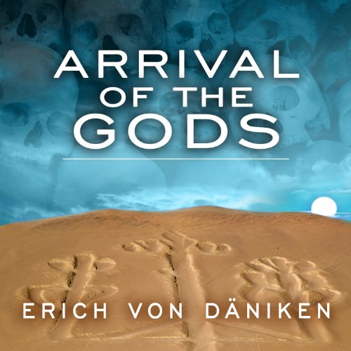 Arrival of the Gods     Revealing the Alien Landing Sites of Nazca              By:                                                                                                                                 Erich von Daniken                               Narrated by:                                                                                                                                 John Allen Nelson                      Length: 4 hrs and 18 mins     3 ratings     Overall 4.0