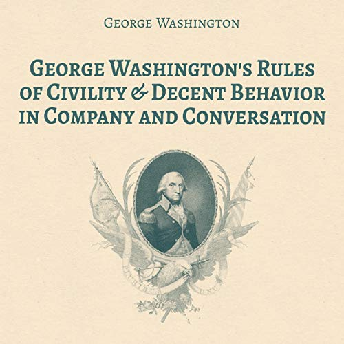 Rules of Civility & Decent Behavior in Company and Conversation  By  cover art