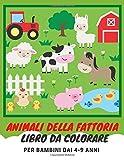 Animali della Fattoria libro da Colorare: Album da Disegno per Bambini dai 4-9 anni. 50 Il...