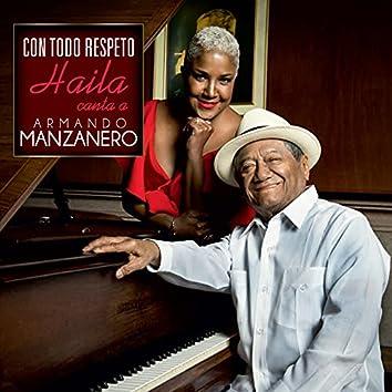Con Todo Respeto Haila Canta a Armando Manzanero.