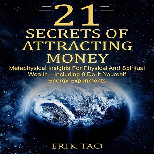 21 Secrets of Attracting Money audiobook cover art
