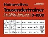 Heinvetters Tausendertrainer 0-1000.