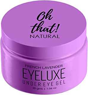 Oh That! Natural Eyeluxe Hydrating and Soothing Under Eye Cream Gel To Reduce Dark Circles, Puffiness, Wrinkles & Fine Lin...