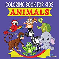 ANIMALS - Coloring Book For Kids: Educational Coloring Pages For Kids Aged 3-8