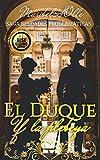 El Duque y la Plebeya: Diana Towson una dama sin titulo (Beldades Problemáticas: Una saga de novelas ligeras con amor, humor y mucha ironía nº 2)