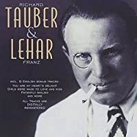 Richard Tauber & Franz Lehar by Tauber/Lehar (2001-05-14)