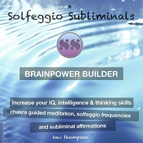 Brainpower Builder, Increase Your IQ, Intelligence & Thinking Skills audiobook cover art
