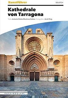 Kunstführer Kathedrale von Tarragona
