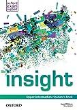 Insight. Upper-intermediate. Student s book. Per le Scuole superiori. Con espansione online