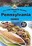 All Time Favorite Recipes from Pennsylvania Cooks (Regional Cooks)