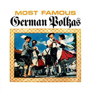 Most Famous German Polkas
