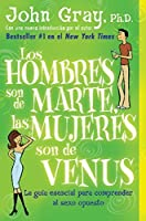 Los hombres son de Marte, las mujeres son de Venus by John Gray(2004-01-06)
