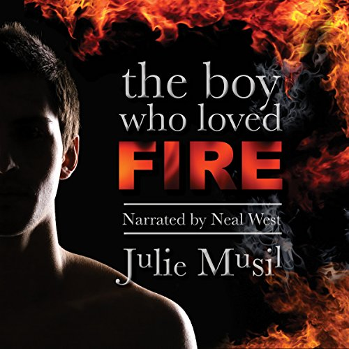 The Boy Who Loved Fire audiobook cover art