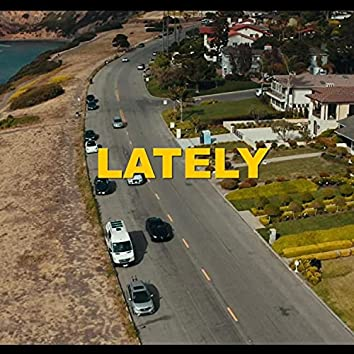 Lately (feat. Derrick Casey)