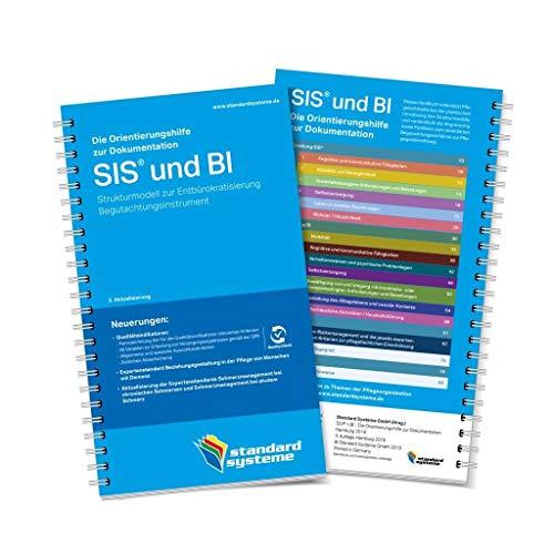 Die Orientierungshilfe zur Dokumentation SIS & BI: Strukturmodell zur Entbürokratisierung. Begutachtungsinstrument