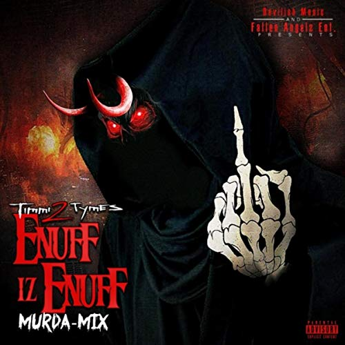 Enuff Iz Enuff (Murda-Mix) [Explicit]