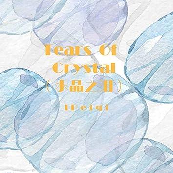 Tears Of Crystal