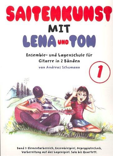 Saitenkunst mit Lena und Tom Band 1 mit Bleistift -- die Gitarrenschule für den Einzel- und Gruppenunterricht für Kinder von 7-11 Jahren - Noten / sheet music