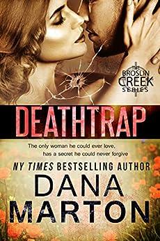 Deathtrap (Broslin Creek Book 3) by [Dana Marton]