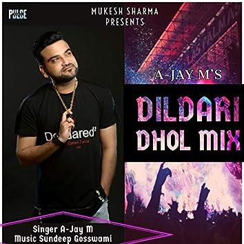 Dildari (Dhol Mix)