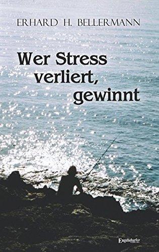 Wer Stress verliert, gewinnt