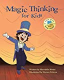 Magic Thinking for Kids: Fun with Affirmations