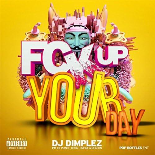 DJ Dimplez feat. Ice Prince, Reason & Royal Empire
