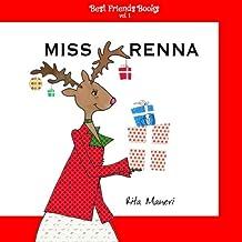 Miss Renna (Best Friends Books) (Volume 1) (Italian Edition)